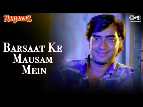 Barsaat Ke Mausam Mein - Naajayaz | Naseeruddin Shah & Ajay...