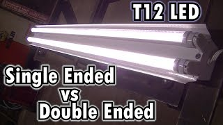 """""""Quick Tip"""" T12 LED Single Ended Vs Double Ended"""