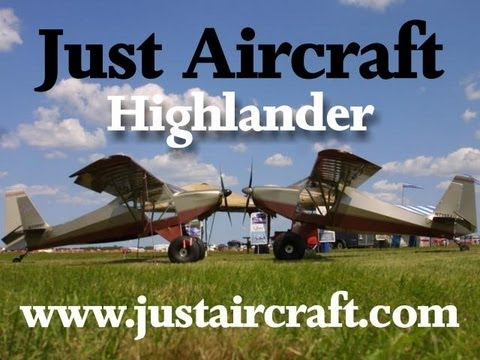 Just Aircraft, the Highlander experimental amateurbuilt light sport aircraft from Just Aircraft.