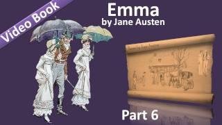 Part 6 - Emma Audiobook by Jane Austen (Vol 3: Chs 01-07)