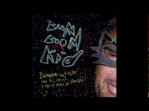Boom Boom Kid-demasiado En Fiestas, Sin Timon Y Con El Mono Al Hombro (full Album) video