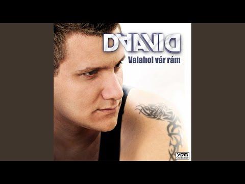 Daavid - Valahol Var Ram (Deejay Jankes Radio Edit)