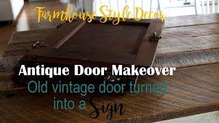 Vintage Farmhouse Door Makeover - DIY Gather Sign