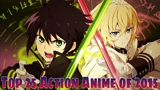 Top 25 Action Anime of 2015