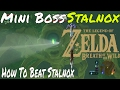 The Legend Of Zelda Breath Of The Wild How To Beat Stalnox Hickaly Woods Nintendo Switch mp3