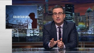 Guantánamo: Last Week Tonight with John Oliver (HBO)
