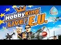 HobbyKing Live EU - 29th & 31st July 16