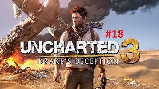 Uncharted 3 drake's deception gameplay part 18 - the rub al khali
