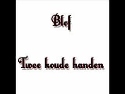 Blof - Twee Koude Handen