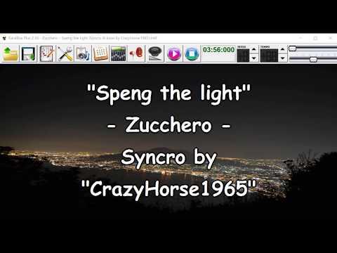 Zucchero - Speng the light (Syncro by CrazyHorse1965) Karabox - Karaoke