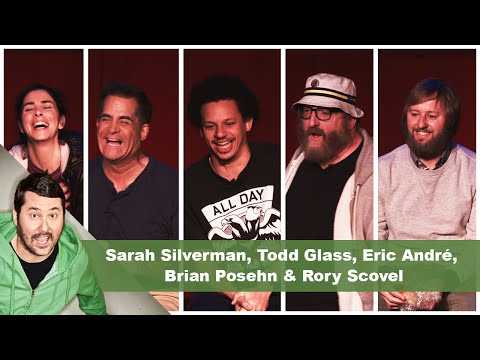 Sarah Silverman, Todd Glass, Eric André, Brian Posehn & Rory Scovel | Getting Doug with High