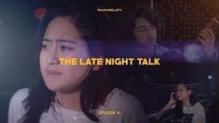 Salshabilla (#ShortFilm) | #Eps4 The Late Night Talk - Close Friend