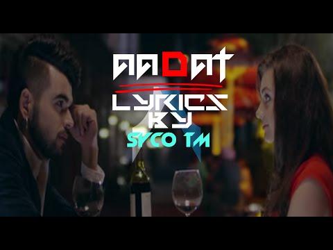 Aadat Lyrics  Ninja  Lyrics   Latest Punjabi Song 2015  HD  Syco TM