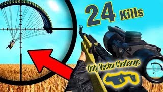 24 Kills Only Vector Challage In Pubg mobile Lets Watch Guys