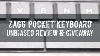 ZAGG Pocket Keyboard - The Unbiased Review & International Giveaway