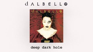 Watch Dalbello Deep Dark Hole video