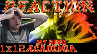 "My Hero Academia: Season 1 - Episode 12 REACTION ""OH. MY. GOD."""