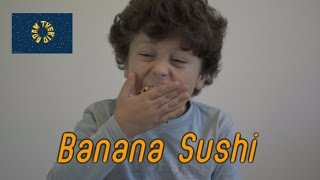 Banana Sushi Recipe How to make банановый роллы рецепт за 5 минут