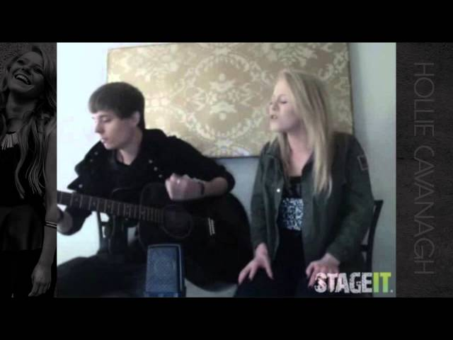 Hollie Cavanagh Stageit LIVE - Change by Carrie Underwood 5/30/2013
