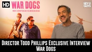 Writer / Director Todd Phillips Exclusive Interview - War Dogs