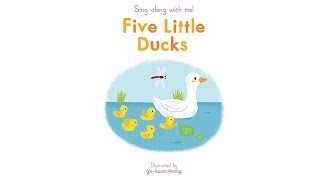 Sing Along With Me: Five Little Ducks – Nosy Crow Nursery Rhymes