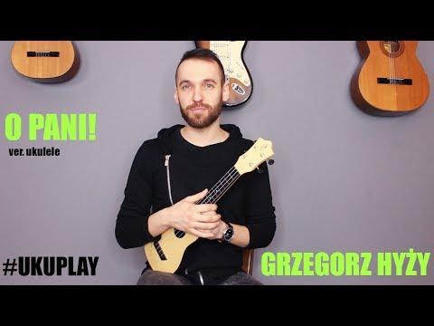 Nauka Gry Na Ukulele - Lekcja 14 - O Pani! - Grzegorz Hyży (UKUPLAY)