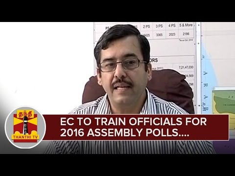 Election Commission to Train Officials for 2016 Assembly Polls - Thanthi TV