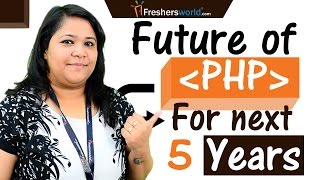 Scope for PHP Developers 5 years done the lane - Careers in PHP,Jobs,Salary