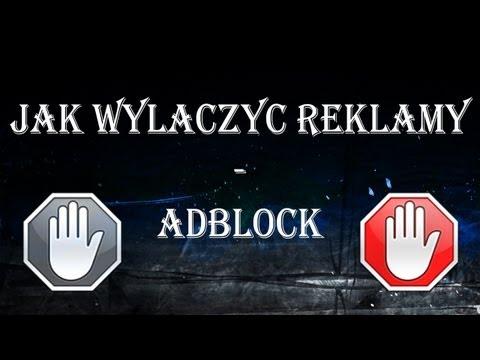 Jak Wyłączyć Reklamy - AdBlock