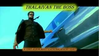 Thalaivan - THALAIVAN THE BOSS - A Video Album About Ilayathalapathy Vijay - Promo No 1