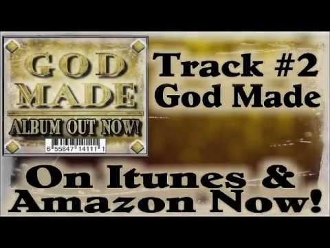 God Made (feat. Minister Stevie Tee, Krystal Klear da Rapper & B.T. Nemesis)