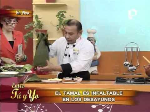 La verdadera receta del Tamal, en Entre Tu y Yo (1/2)
