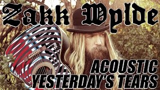 ZAKK WYLDE performs YESTERDAY