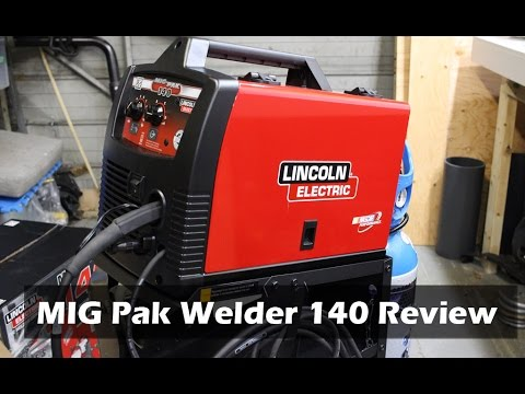 Lincoln Electric MIG Pak Welder 140 Review