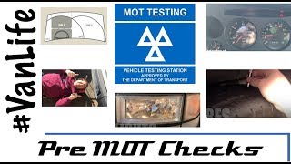 Preparing for our MOT Test - Campervan, Motorhome, RV, Camper