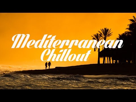 Mediterranean Chillout & Lounge Mix Del Mar