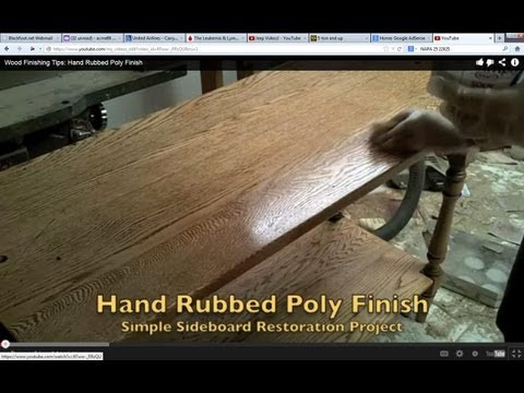 Wood Finishing Tips: Hand Rubbed Poly Finish