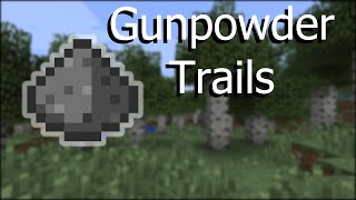 Gunpowder Trails -- Vanilla Minecraft 1.9 Command Blocks