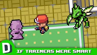 If Pokemon Trainers Were Even Smarter