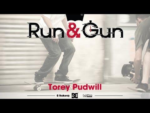 Torey Pudwill - Run & Gun