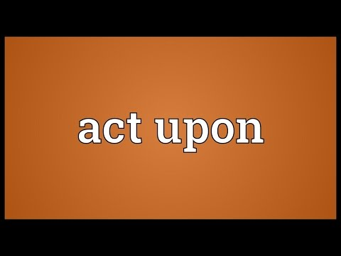 Header of act upon