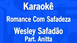 download musica Karaokê Romance Com Safadeza - Wesley Safadão Part Anitta