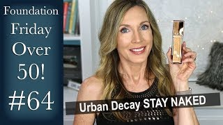 Foundation Friday Over 50   Urban Decay Stay Naked