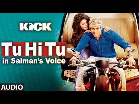 Tu Hi Tu Full Audio Song | Kick | Salman Khan | Himesh Reshammiya video