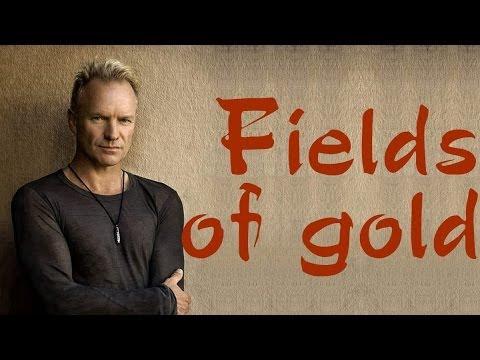 Fields Of Gold - Sting (lyrics)