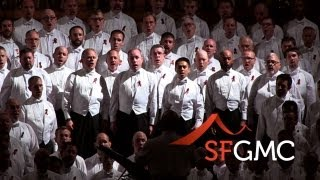 "SF Gay Men's Chorus - ""The Ground"" (Denver, CO)"