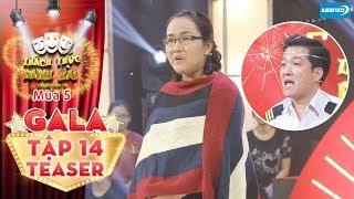 Thách thức danh hài 5 Teaser tập 14 (GALA): Cô giáo Cẩm Hà trở lại, quyết tâm vạch mặt Trường Giang