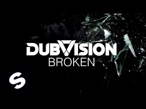 DubVision - Broken (Official Music Video)