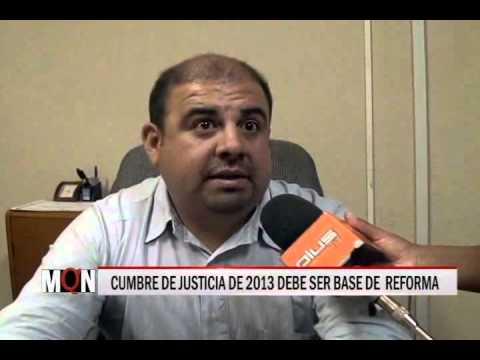 23/01/2015-21:00 CUMBRE DE JUSTICIA DE 2013 DEBE SER BASE DE REFORMA