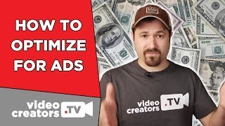 How To Optimize Videos to make the Most Money Possible